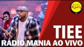 ? Radio Mania - Tiee - Lugarzinho - YouTube