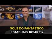 Gols do Fantástico ~ Estaduais ~ 16/04/2017 - YouTube
