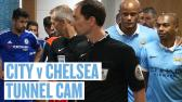 TUNNEL CAM | City 3-0 Chelsea - YouTube